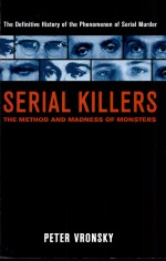 Serial Killers by: Peter Vronsky ISBN10: 0425196402