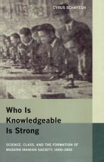 Who Is Knowledgeable Is Strong by: Cyrus Schayegh ISBN10: 0520943546