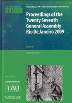 Proceedings of the Twenty Seventh General Assembly Rio de Janeiro 2009 by: Ian F. Corbett ISBN10: 0521768314