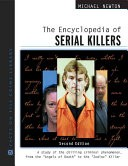 The Encyclopedia of Serial Killers by: Michael Newton ISBN10: 0816061955