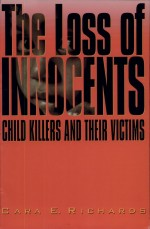 The Loss of Innocents by: Cara Elizabeth Richards ISBN10: 0842026037