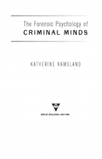 The Forensic Psychology of Criminal Minds by: Katherine Ramsland ISBN10: 1101171693