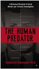 The Human Predator by: Katherine Ramsland ISBN10: 1101619058
