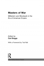Masters of War by: Carl Boggs ISBN10: 113672785x