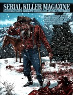 ISSUE 17 OF SERIAL KILLER MAGAZINE by: James Gilks ISBN10: 1312004126