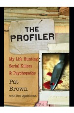 The Profiler by: Pat Brown ISBN10: 1401396127