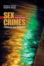 Sex Crimes by: Stephen T. Holmes ISBN10: 1412952980