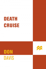 Death Cruise by: Donald A. Davis ISBN10: 1429903457
