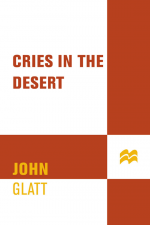 Cries in the Desert by: John Glatt ISBN10: 1429904712