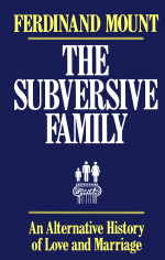 Subversive Family by: Ferdinand Mount ISBN10: 1451603282
