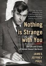 Nothing is Strange with You by: James Jeffrey Paul ISBN10: 1462803598