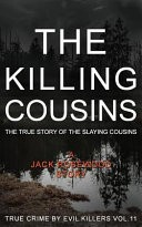 The Killing Cousins by: Jack Rosewood ISBN10: 1523361085
