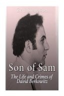 Son of Sam by: Charles River Charles River Editors ISBN10: 1530418569