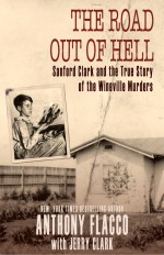 The Road Out of Hell by: Anthony Flacco ISBN10: 1626811725
