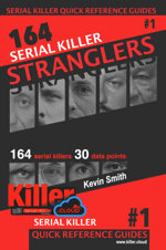 Serial Killer Stranglers by: Kevin Smith ISBN10: 1733630600