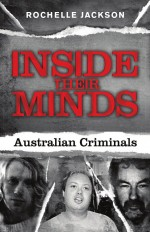 Inside Their Minds by: Rochelle Jackson ISBN10: 1742693814