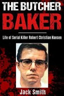 The Butcher Baker by: Jack Smith ISBN10: 1983784850