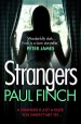 Strangers: The unforgettable new crime thriller from the #1 bestseller by: Paul Finch ISBN10: 0007551320
