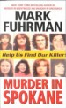 Book: Murder In Spokane (mentions serial killer Robert Lee Yates)