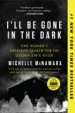 Book: I'll Be Gone in the Dark (mentions serial killer Joseph James DeAngelo)