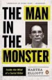 The Man in the Monster by: Martha Elliott ISBN10: 0143109472