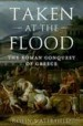 Taken at the Flood by: Robin Waterfield ISBN10: 0199916896