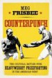 Counterpunch by: Meg Frisbee ISBN10: 0295806443
