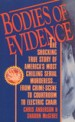 Bodies of Evidence by: Chris Anderson ISBN10: 0312928068