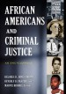 African Americans and Criminal Justice: An Encyclopedia by: Delores D. Jones-Brown ISBN10: 031335717x