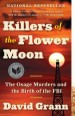 Book: Killers of the Flower Moon (mentions serial killer February 9 Killer)