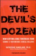 The Devil's Dozen by: Katherine M. Ramsland ISBN10: 0425226034