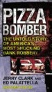 Pizza Bomber by: Jerry Clark ISBN10: 0425250555