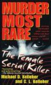 Murder Most Rare by: Michael D. Kelleher ISBN10: 0440234735