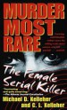 Book: Murder Most Rare (mentions serial killer Daisy de Melker)