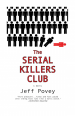 Book: The Serial Killers Club (mentions serial killer Long Island Serial Killer)