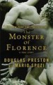 The Monster of Florence by: Douglas Preston ISBN10: 0446537411