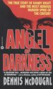 Angel of Darkness by: Dennis McDougal ISBN10: 0446562483