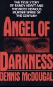 Book: Angel of Darkness (mentions serial killer William Bonin)
