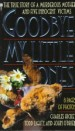 Book: Goodbye, My Little Ones (mentions serial killer Marybeth Tinning)