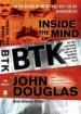 Book: Inside the Mind of BTK (mentions serial killer Dennis Rader)