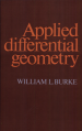 Applied Differential Geometry by: William L. Burke ISBN10: 0521269296