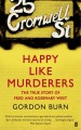 Book: Happy Like Murderers (mentions serial killer Rosemary West)