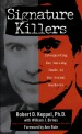 Signature Killers by: Robert D. Keppel ISBN10: 0671001302