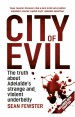 City of Evil by: Sean Fewster ISBN10: 0733627382