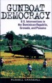 Gunboat Democracy by: Russell Crandall ISBN10: 0742550486