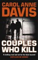 Couples Who Kill by: Carol Anne Davis ISBN10: 074901699x