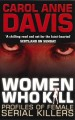 Book: Women Who Kill (mentions serial killer Aileen Carol Wuornos)