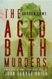 Book: Acid Bath Murders (mentions serial killer John George Haigh)