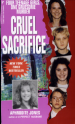 Cruel Sacrifice by: Aphrodite Jones ISBN10: 0786010630