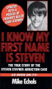 Book: I Know My First Name Is Steven (mentions serial killer Cary Stayner)